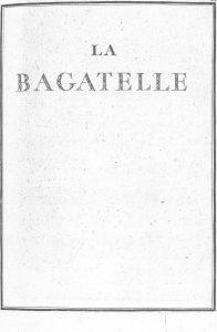 S.4.14 La bagatelle, 1772, Title page